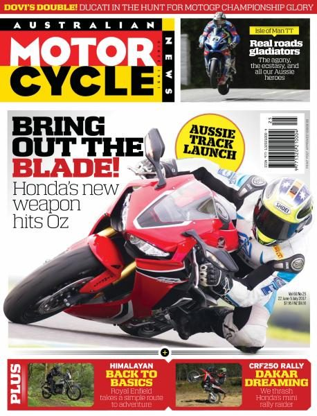 Australian Motorcycle News — Issue 25 — June 22, 2017