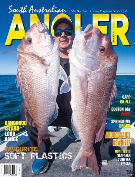 South Australian Angler — Issue 237 — August-September 2017