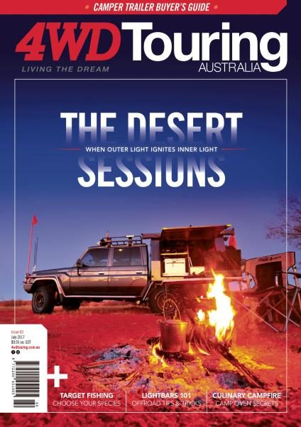 4WD Touring Australia — Issue 60 — July 2017