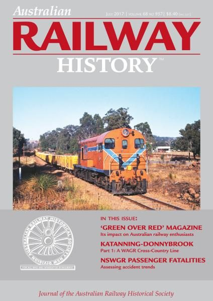 Australian Railway History — July 2017