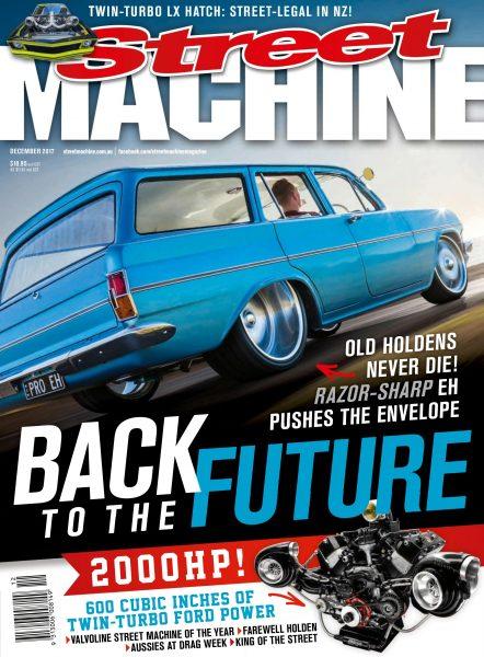 Street Machine Australia — December 2017