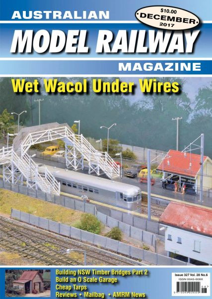 Australian Model Railway Magazine — December 01, 2017