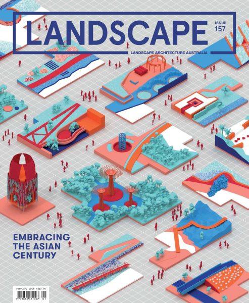Landscape Architecture Australia — February 2018