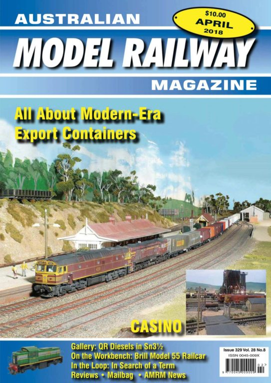 Australian Model Railway Magazine – April 01, 2018