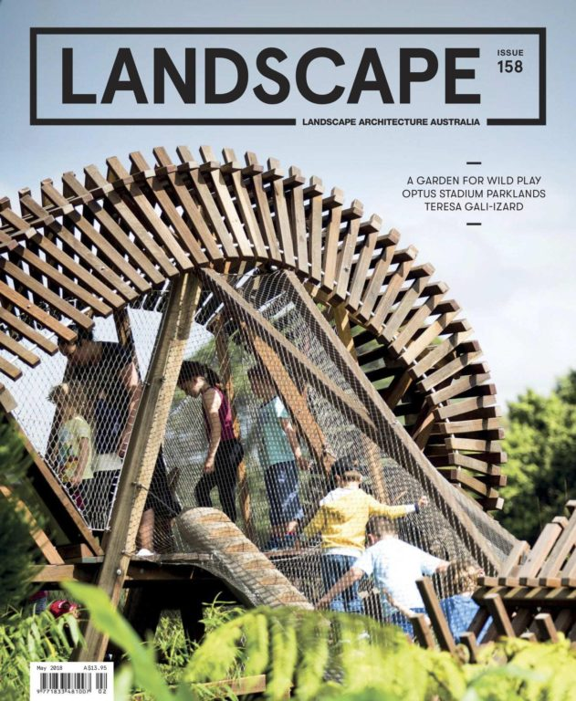 Landscape Architecture Australia – May 2018