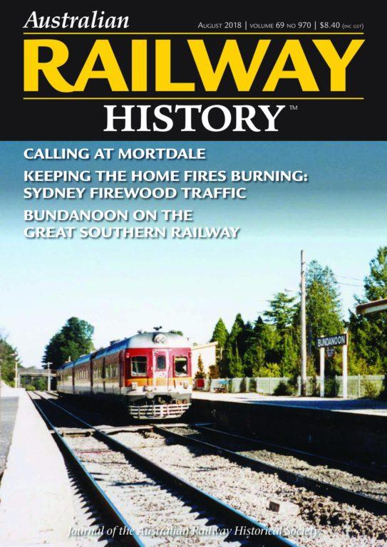 Australian Railway History – August 2018