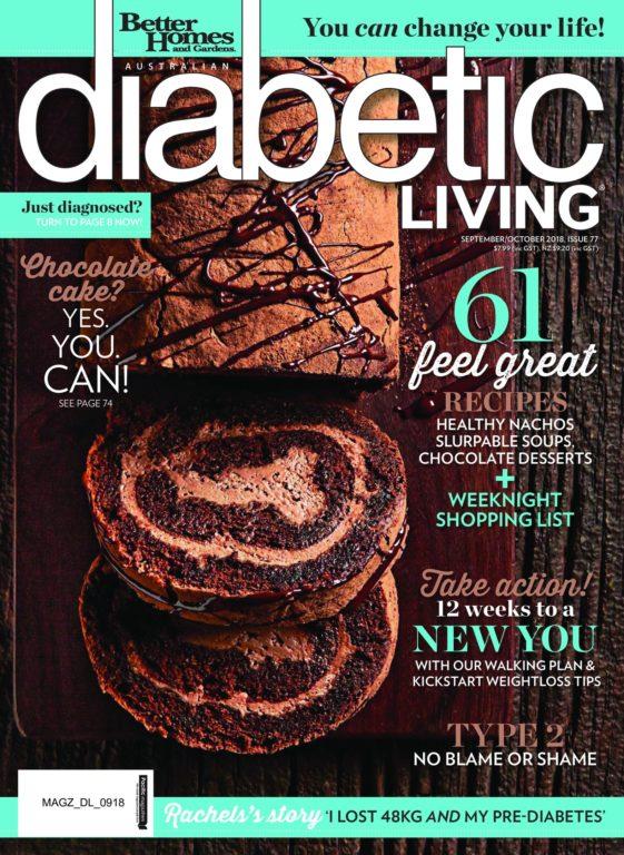 Diabetic Living Australia – September-October 2018