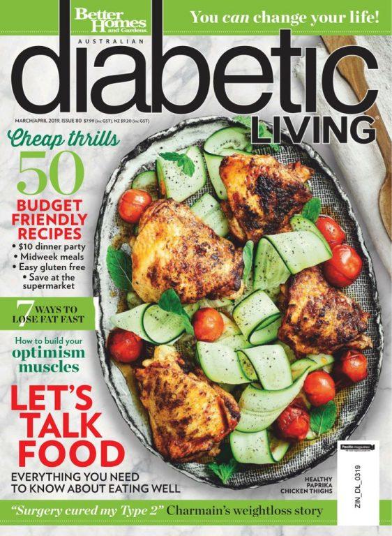 Diabetic Living Australia – March-April 2019