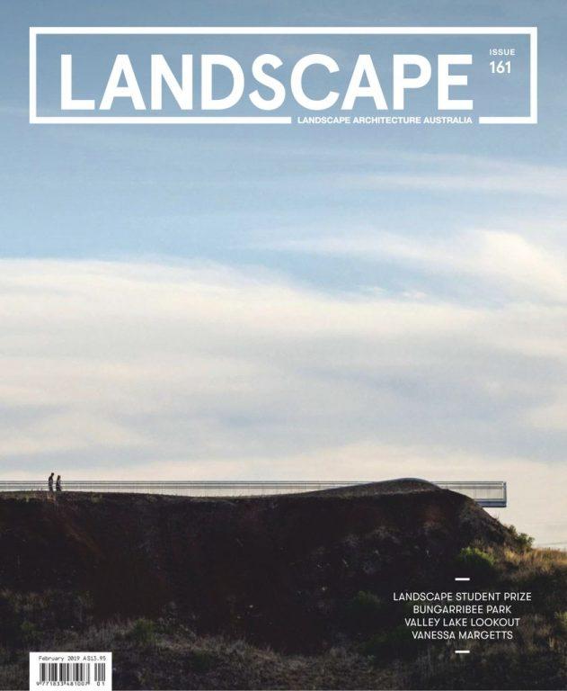 Landscape Architecture Australia – February 2019